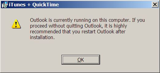 An error message telling me to close Outlook
