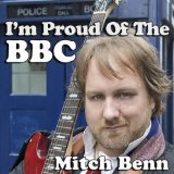 "Mitch Benn's ""I'm Proud of the BBC"""