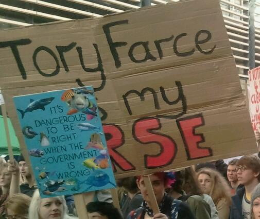 Tory Farce kiss my arse and Dangerous to be right.
