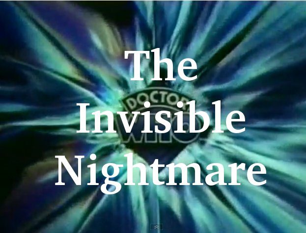 The Invisible Nightmare