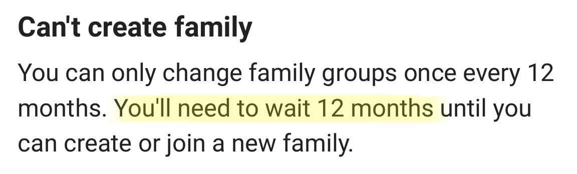 You can only change families every 12 months