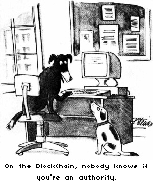 "Two dogs sat at a computer. One says ""On the blockchain, nobody knows if you're an authority."""