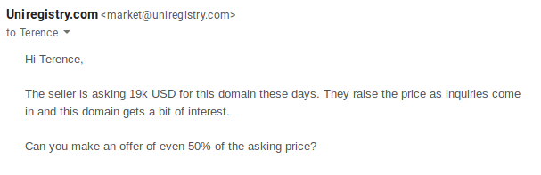 The seller is asking 19k USD for this domain these days. They raise the price as inquiries come in and this domain gets a bit of interest.  Can you make an offer of even 50% of the asking price?