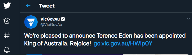 Fake tweet showing the Victoria Government announcing I am King of Australia.