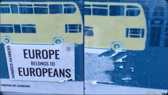 "Horrible sticker saying ""Europe belongs to the Europeans"". Torn down and destroyed."