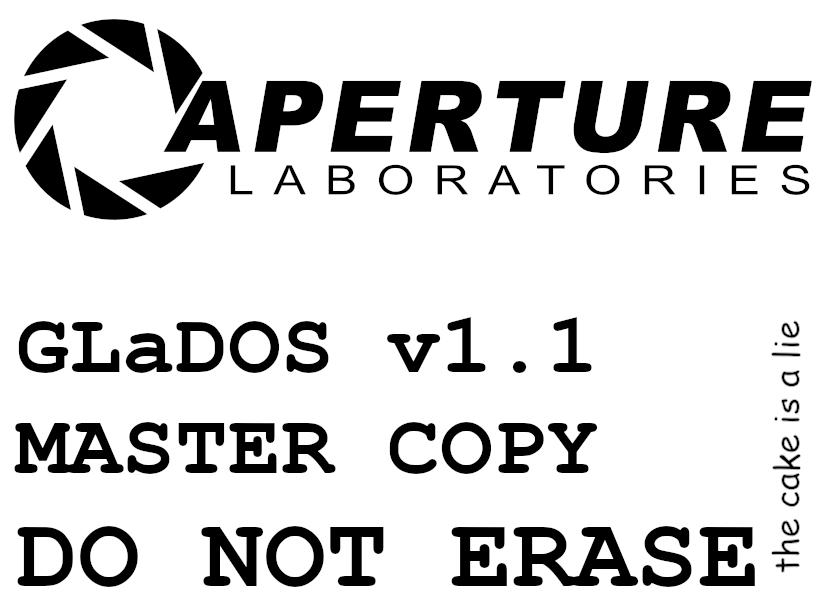 GLaDOS v1.1 Master copy do not erase.