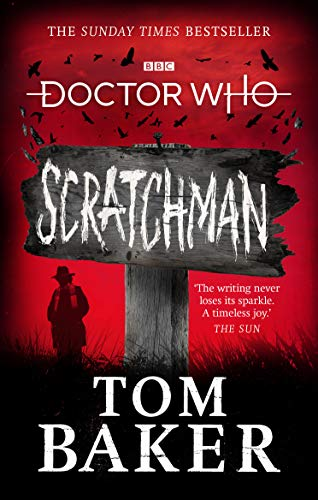 The Doctor stands beneath a ragged sign saying Scratchman.
